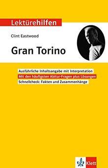Klett Lektürehilfen Clint Eastwood, Gran Torino: Interpretationshilfe für Oberstufe und Abitur