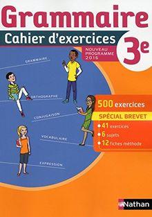 Grammaire 3e : Cahier d'exercices
