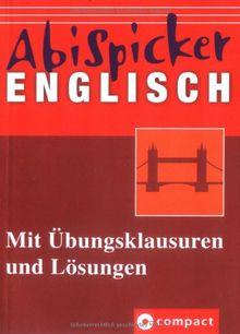 Abi-Spicker Englisch: Mit Übungsklausuren und Lösungen