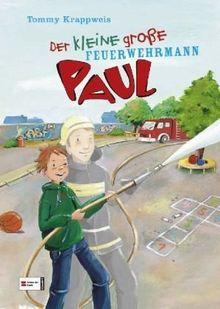 Der kleine große Paul, Band 02: Der kleine große Feuerwehrmann Paul
