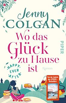 Happy Ever After – Wo das Glück zu Hause ist: Roman (Happy-Ever-After-Reihe, Band 1)