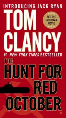 The Hunt for Red October (Jack Ryan, Band 1)