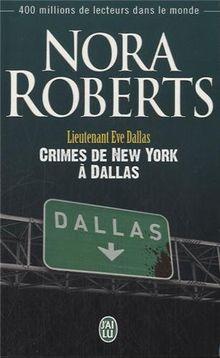 Lieutenant Eve Dallas - 33 - Crimes de New York a Dallas
