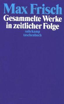 Frisch. Suhrkamp Taschenbücher, Gesammelte Werke in zeitlicher Folge, 7 Bde.