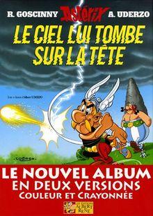 ASTERIX, LU33. LE CIEL LUI TOMBE SUR LA TETE (FRANSE EDITIE)