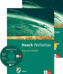 Haack Weltatlas für die Sekundarstufe I: Haack Weltatlas für Sekundarstufe I in Bayern: mit CD-ROM und Arbeitsheft Kartenlesen