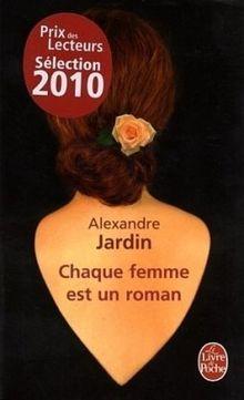 Chaque femme est un roman (Ldp Litterature)