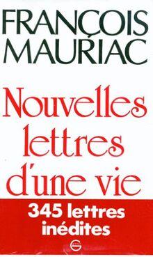Nouvelles Lettres d'une vie 1906-1970 (Littérature)