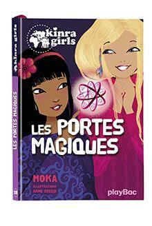 Kinra Girls - Les portes magiques - Tome 18