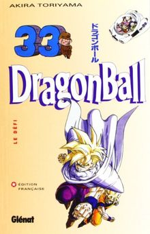 Dragon Ball, tome 33 : Le Défi