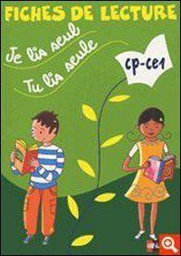 Je lis seul, tu lis seule CP-CE1 : Fiches de lecture (Je Lis Seul Cal)