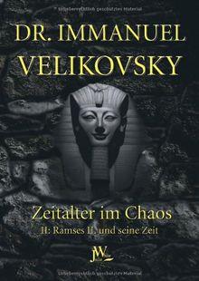 Velikovsky, Immanuel, Bd.2 : Ramses II. und seine Zeit