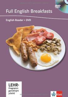 Full English Breakfasts. Buch mit DVD: Englische Lektüre für das 4., 5., 6. Lernjahr