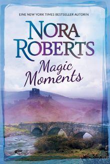 Magic Moments: 1. Verzaubertes Herz 2. Das Schloss in Frankreich