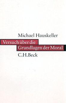 Versuch über die Grundlagen der Moral