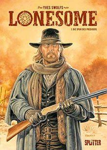 Lonesome. Band 1: Die Spur des Predigers