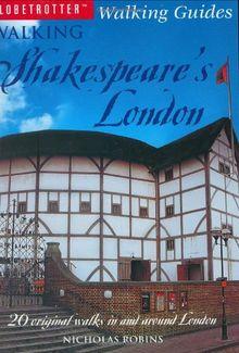 Walking Shakespeare's London (Globetrotter Walking Guides)