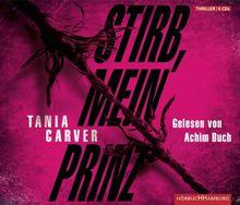 Stirb, mein Prinz: : 6 CDs