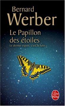 Le Papillon Des Etoiles (Le Livre de Poche)