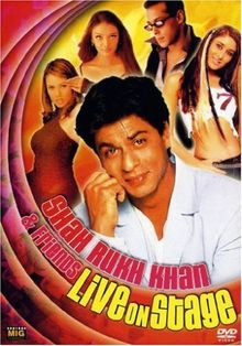 Shahrukh Khan & Friends - Live on Stage