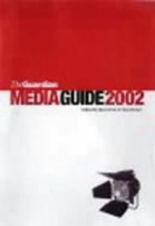 The Guardian Media Guide 2002