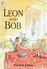 Leon and Bob (Walker paperbacks)