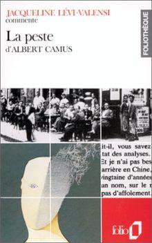 La peste d'Albert Camus: Camus: La Peste (Foliotheque)