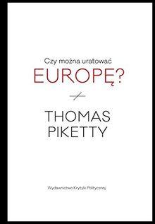 Czy mozna uratowac Europe?