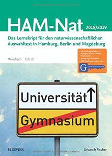 HAM-Nat 2018/19: Das Lernskript für den naturwissenschaftlichen Auswahltest in Hamburg, Berlin und Magdeburg