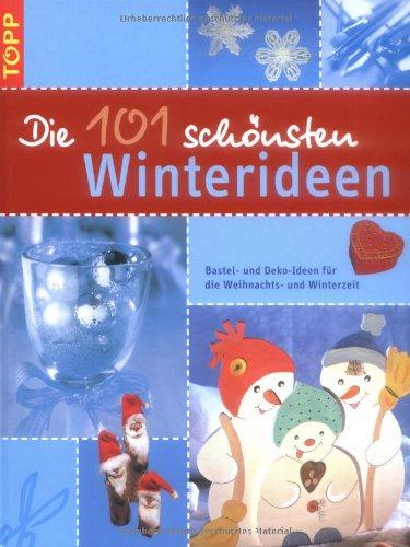 Die 101 sch nsten winterideen bastel und deko ideen f r die weihnachts und winterzeit von - Bastel und dekoideen ...