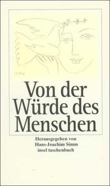 Insel Taschenbuch Von Der Wurde Des Menschen Texte Zum Nachdenken Von Hans Joachim Simm
