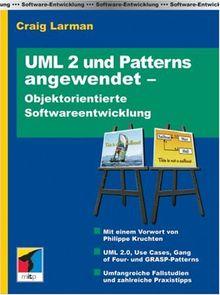 UML 2 und Patterns angewendet: Objektorientierte Softwareentwicklung (mitp Professional)