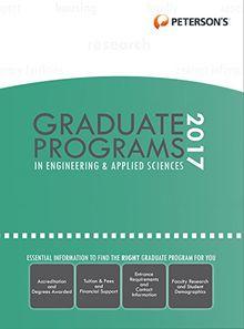 Graduate Programs in Engineering & Applied Sciences 2017 (Peterson's Graduate Programs in Engineering & Applied Sciences)