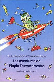 Les aventures de Pinpin l'extraterrestre
