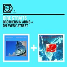 2 for 1: Brothers in Arms/on Every Street