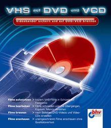 VHS auf DVD und VCD, 1 CD-ROM Videobänder sicher und auf DVD/VCD brennen. Für Windows 98 SE/2000/XP