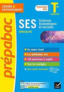 SES Tle générale (spécialité) - Prépabac Cours & entraînement: nouveau programme, nouveau bac (2020-2021) (Prépabac (7))