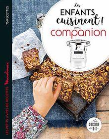 Les enfants cuisinent ! : Avec Companion