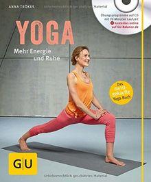 Yoga. Mehr Energie und Ruhe (mit CD) (GU Multimedia)