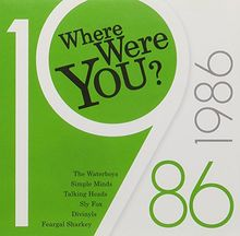 Where Were You: 1986