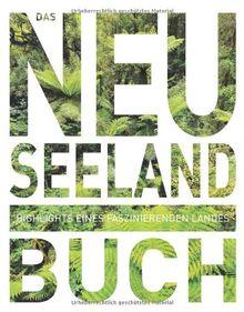 Das Neuseeland Buch Magnum Ausgabe: Highlights eines faszinierenden Landes