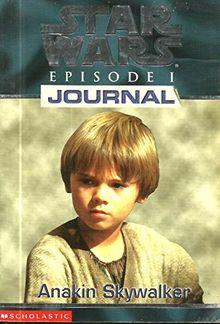 """1st Person Journal 01: Anakin Skywalker (""""Star Wars Episode One"""" S.)"""