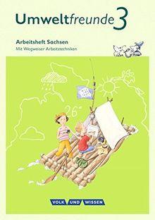Umweltfreunde - Sachsen - Ausgabe 2016: 3. Schuljahr - Arbeitsheft: Mit Wegweiser Arbeitstechniken