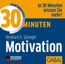 30 Minuten für mehr Motivation / CD