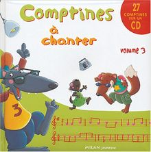 Comptines à chanter, volume 3 (1 livre + 1 CD audio)