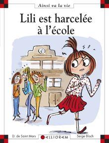 Lili Est Harcelee a L'ecole