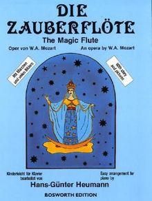 Die Zauberflöte. Oper von W.A. Mozart. Kinderleicht für Klavier bearbeitet