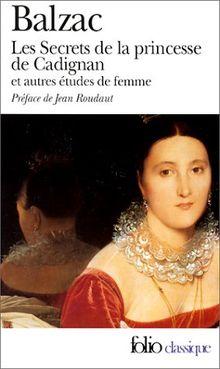 Les Secrets de la princesse de Cadignan et Autres études de femme (Folio (Gallimard))