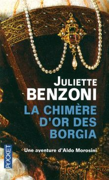 La Chimere D'or DES Borgia