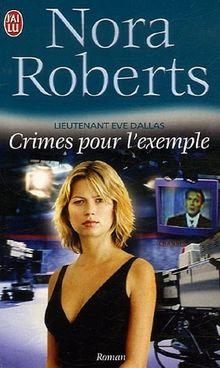 Lieutenant Eve Dallas : Crimes pour l'exemple